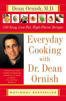 Everyday Cooking With Dr. Dean Ornish By Ornish, Dean